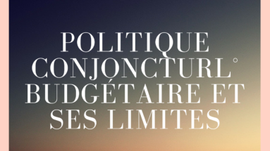 politique conjoncturelle budgétaire et ses limites