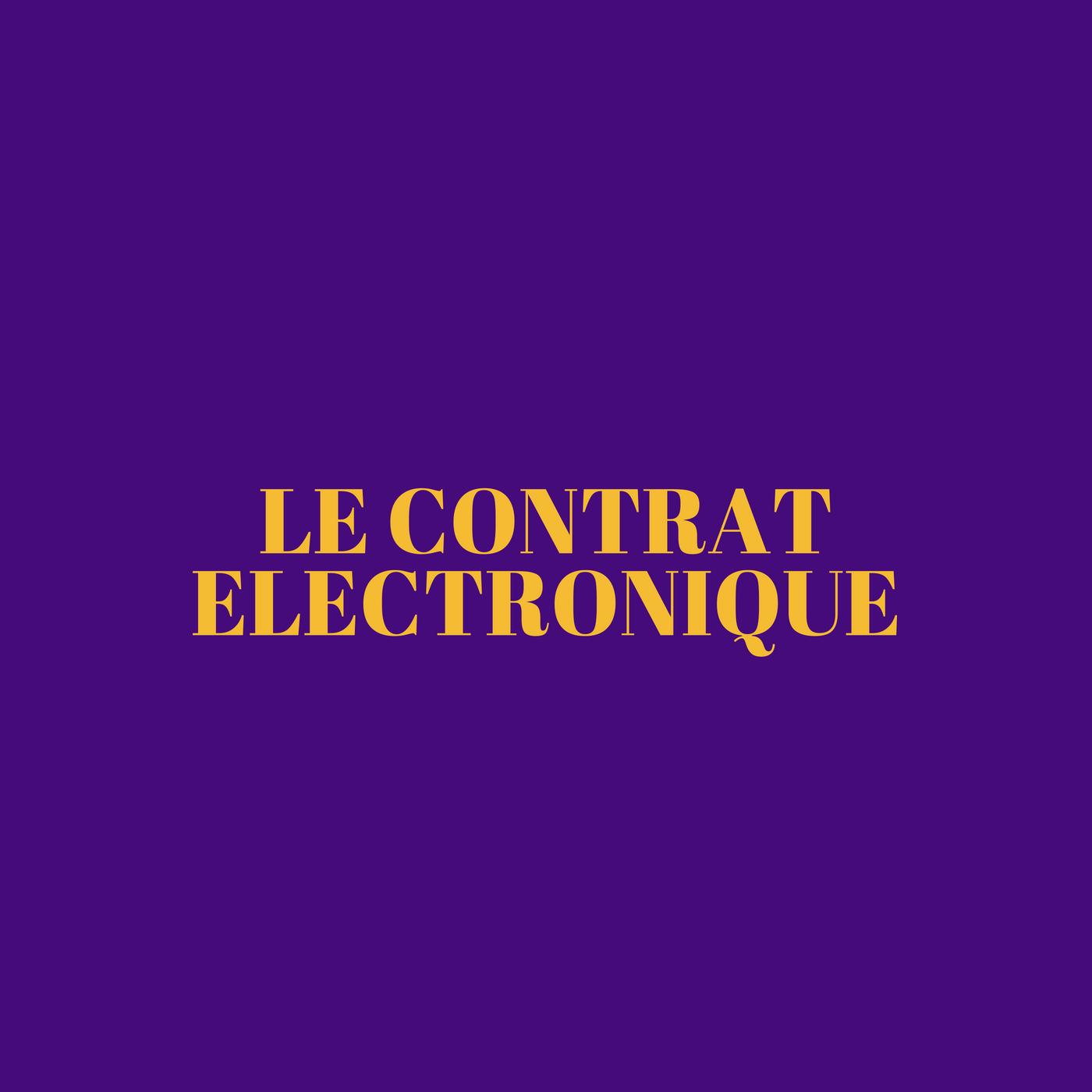 Le contrat électronique