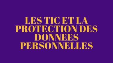 les TIC et la protection des données personnelles