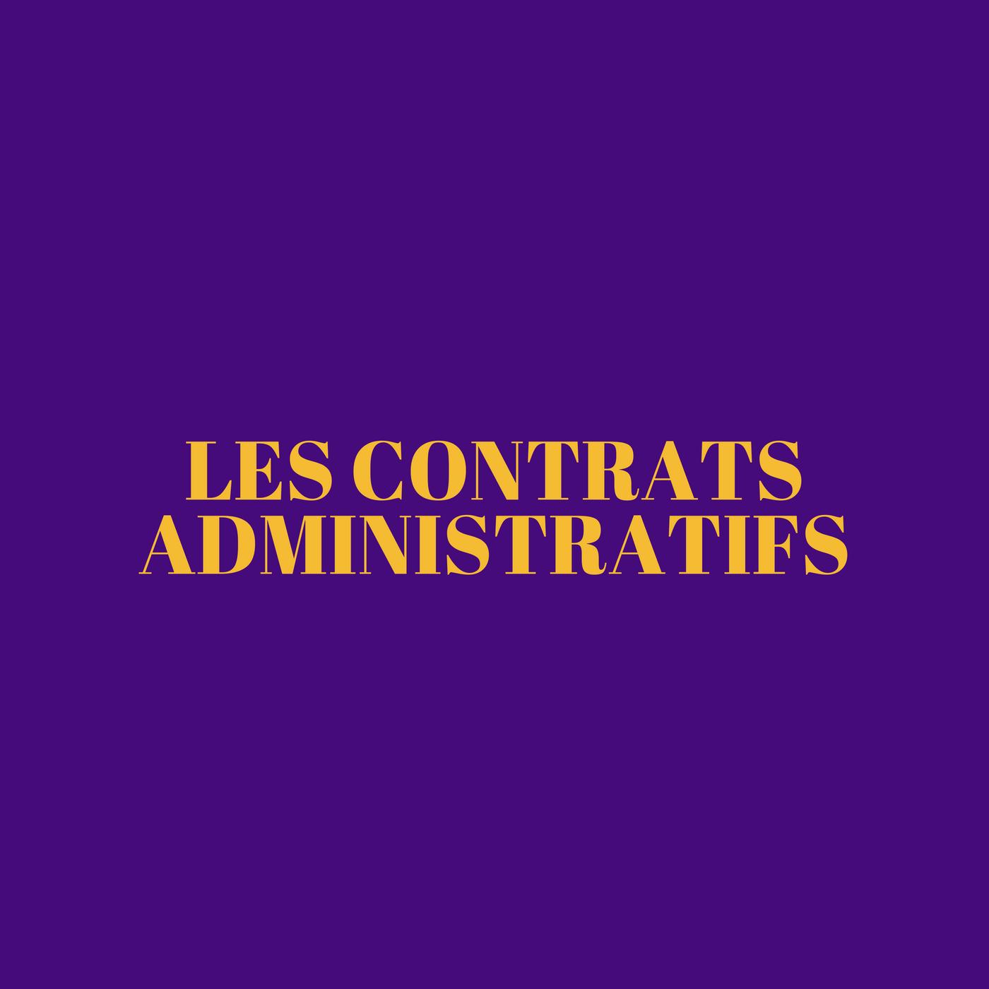 Les contrats administratifs