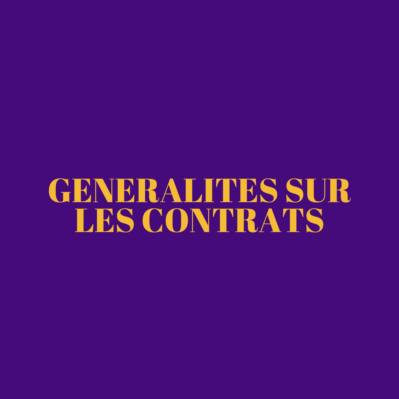 Généralités sur les contrats