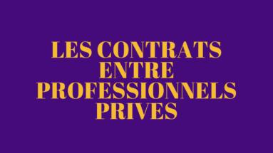les contrats entre professionnels privés