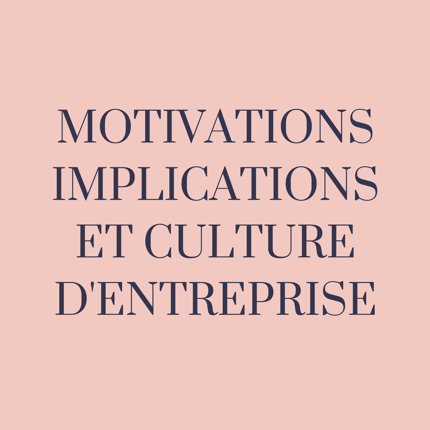 Motivation, implication des salariés et culture d'entreprise