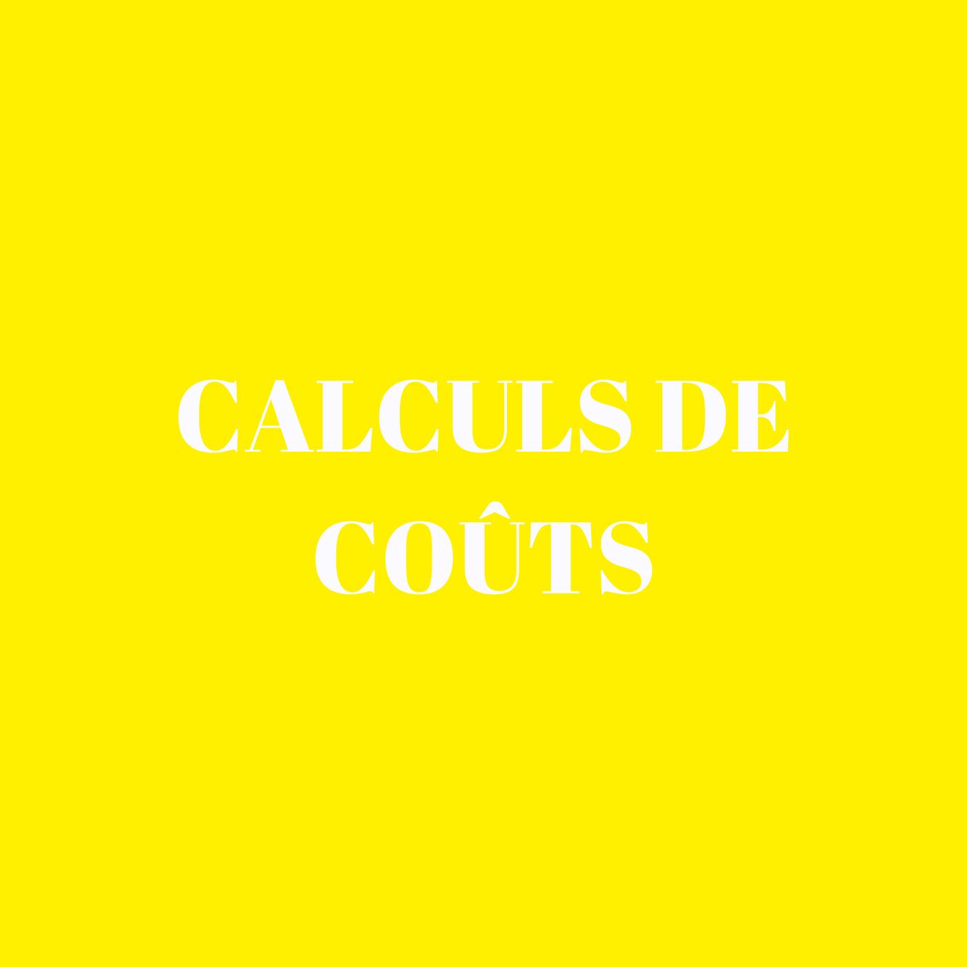 Calculs de coûts