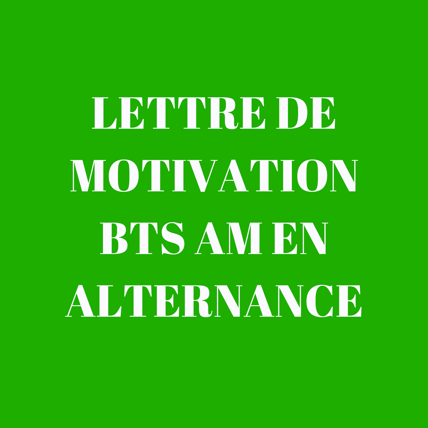 Lettre de motivation BTS AM en alternance